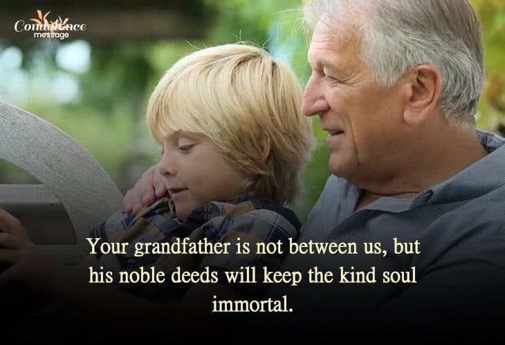 Memorize the grandfather of your grieving friend with short condolence messages